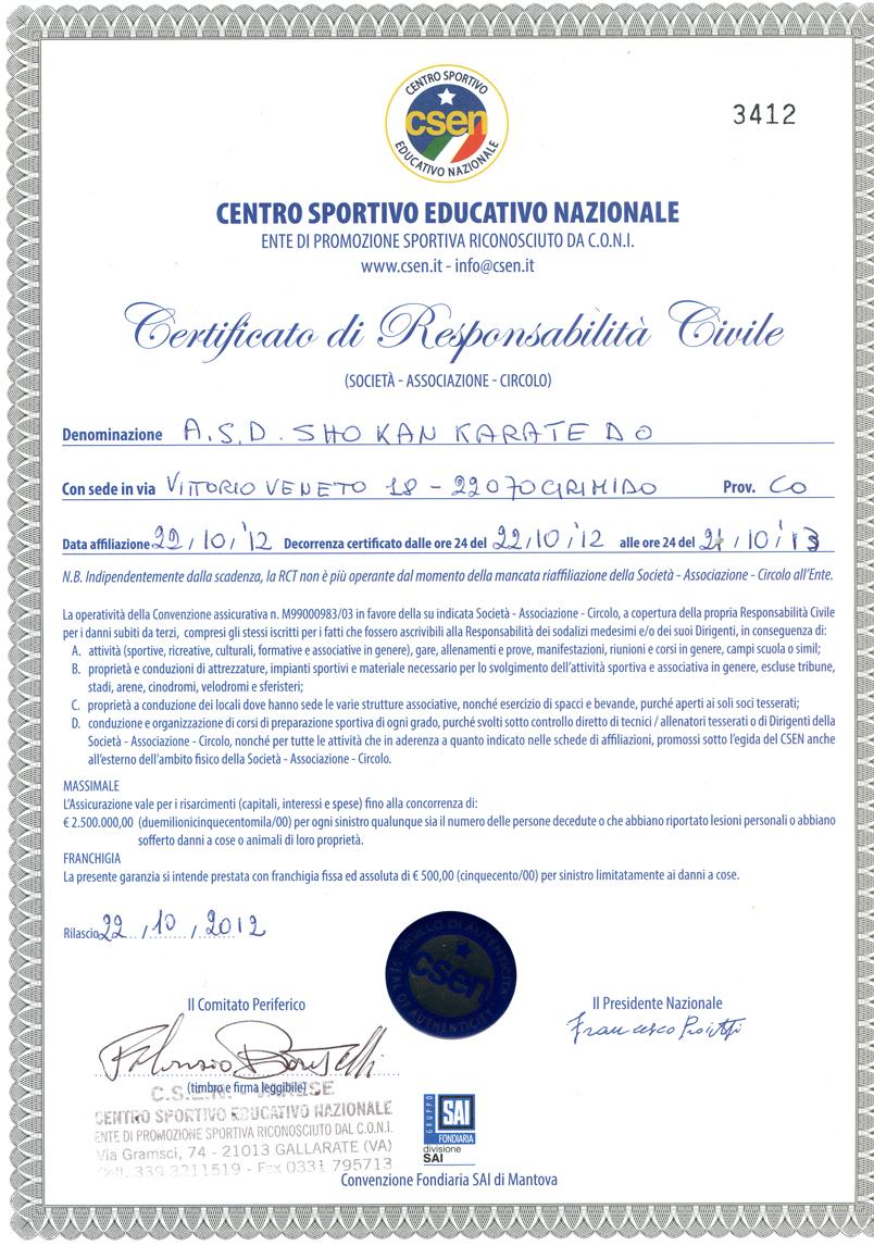 http://www.scuolakarate.it/Immagini/Certificato%20di%20responsabilita'%20civile%202013.JPG